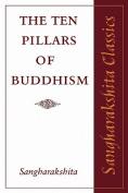 The Ten Pillars of Buddhism