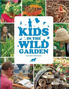 Kids in the Wild Garden