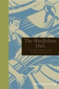 The Mindfullness Diet