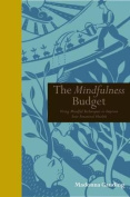 The Mindfullness Budget
