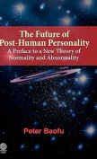 The Future of Post-human Personality