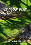 Shadow-play