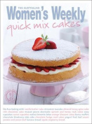 Quick Mix Cakes (The Australian Women's Weekly