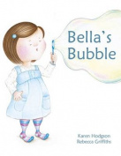 Bella's Bubble