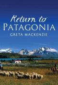 Return to Patagonia