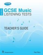 Edexcel GCSE Music Listening Tests Teacher's Guide