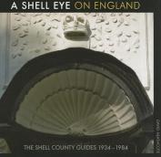 A Shell Eye on England