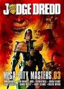 Judge Dredd Mega-City Masters 03