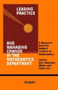 Leading Practice and Managing Change in the Mathematics Department