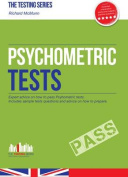 Psychometric Tests (the Ultimate Guide)