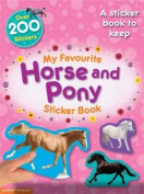 My Favourite Horse and Pony Sticker Book