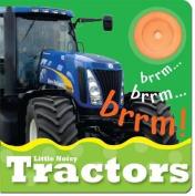 Little Noisy Tractors (Little Noisy Books) [Board book]