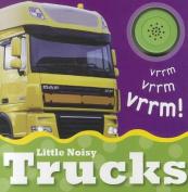 Little Noisy Trucks (Little Noisy Books) [Board book]
