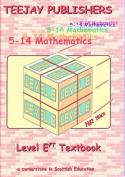TeeJay 5-14 Maths: Level Eft