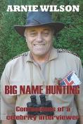 Big Name Hunting