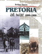 Pretoria at War 1899 1900
