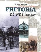Pretoria at War 1899 1900