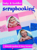 Baby and Toddler Scrapbooking