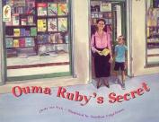 Ouma Ruby's Secret