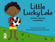 Little Lucky Lolo and the Cola Cup Competition