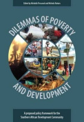 Dilemmas of Poverty and Development