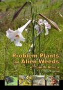 Problem plants and alien weeds of SA