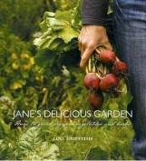 Jane's Delicious Garden