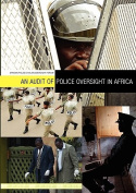 An Audit of Police Oversight in Africa