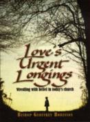 Love's Urgent Longings