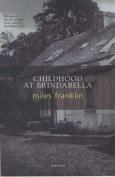 Childhood at Brindabella