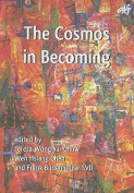 The Cosmos in Becoming