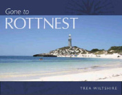 Gone to Rottnest