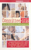 Committee-Itis