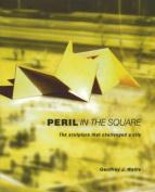 Peril in the Square
