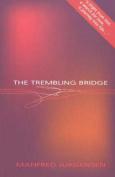 Trembling Bridge