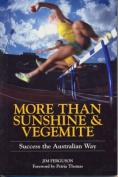 More Than Sunshine and Vegemite