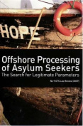 Offshore Processing of Asylum Seekers