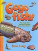 Gogo Fish!