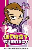 The Worst Gymnast (Go Girl!)