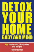 Detox Your Home Body and Mind