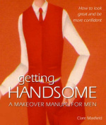 Getting Handsome