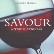 Savour: A Wine Dictionary