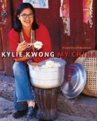 Kylie Kwong - My China