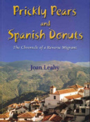 Prickly Pears and Spanish Donuts