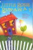Little Rosie Runaway