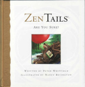 Are You Sure? (Zen Tails)