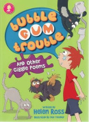 Bubble Gum Trouble and Other Giggle Poems