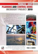 Prince2tm 2009 Planning and Control Using Microsoft(r) Project 2010