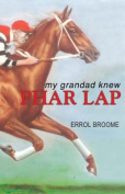 My Grandad Knew Phar Lap