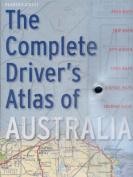 The Complete Driver's Atlas of Australia